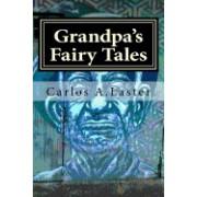 Grandpa's Fairy Tales: Far in the Land of Dreams