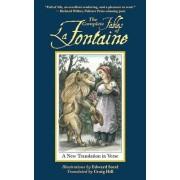 Complete Fables Of La Fontaine, T by Jean De La Font