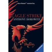Alex Rider 4/Eagle Strike by Anthony Horowitz