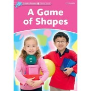 Dolphin Readers Starter Level: A Game of Shapes by Christine Lindop