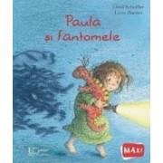 Paula si fantomele - Ursel Scheffler Lieve Baeten