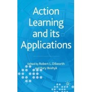 Action Learning and Its Applications by Robert Dilworth