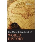 The Oxford Handbook of World History by Jerry H. Bentley