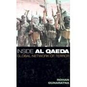 Inside Al Qae'Da by Rohan Gunaratna