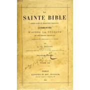La Sainte Bible (Texte Latin Et Traduction Francaise) Commentee D'apres La Vulgate Et Les Textes Originaux, Tome Iii
