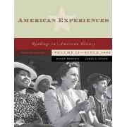 American Experiences: v. 2 by Randy J. Roberts