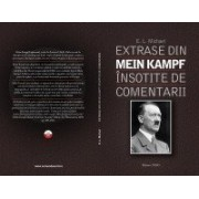 Extrase din Mein Kampf insotite de comentarii