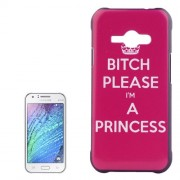 Bitch Please I am a Princess Pattern PC Protective Case for Samsung Galaxy J1 Ace / J110