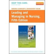 Nursing Leadership & Management Online for Leading and Managing in Nursing 5e (User Guide and Access Code) by Patricia Yoder-Wise