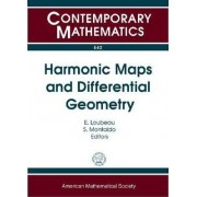 Harmonic Maps and Differential Geometry by Eric Loubeau