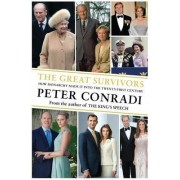 The Great Survivors by Peter J. Conradi