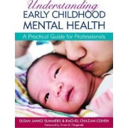 Understanding Early Childhood Mental Health by Hiram E. Fitzgerald