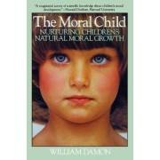 Moral Child by William Damon
