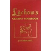Luchow's German Cookbook by Jan Mitchell