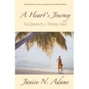 A Heart's Journey by Janice N Adams