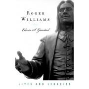 Roger Williams by Edwin Scott Gaustad