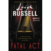 Fatal ACT: A Detective Geraldine Steel Mystery