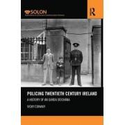 Policing Twentieth Century Ireland by Dr. Vicky Conway