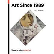 Art Since 1989 by Kelly Grovier