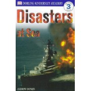 DK Readers L3: Disasters at Sea by Andrew Donkin