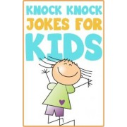 Knock Knock Jokes for Kids by Witty Productions