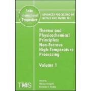 Advanced Processing of Metals and Materials (Sohn International Symposium): Volume 1 by Florian Kongoli