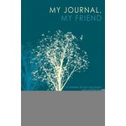 My Journal, My Friend by Kellie-lee Jackson