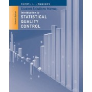 Student Solutions Manual to Accompany Introduction to Statistical Quality Control by Douglas C. Montgomery