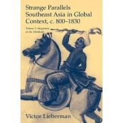 Strange Parallels: Volume 1, Integration on the Mainland: Integration on the Mainland v. 1 by Victor B. Lieberman