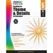 Spectrum Reading for Theme and Details in Literature, Grade 5 by Spectrum