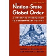 The Nation-State and Global Order by Walter C. Opello