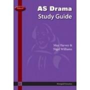Edexcel AS Drama Study Guide by Max Harvey