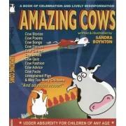 Amazing Cows! by Sandra Boynton