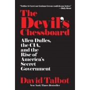 The Devil's Chessboard: Allen Dulles, the CIA, and the Rise of America's Secret Government, Paperback