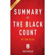 A 15-Minute Summary & Analysis of Tom Reiss' the Black Count: Glory, Revolution, Betrayal, and the Real Count of Monte Cristo