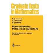 Modern Geometry Methods and Applications: The Geometry and Topology of Manifolds Part II by B. A. Dubrovin