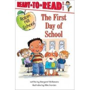 Ready to Read Level 1: The First Day of School by Margaret McNamara