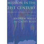 Mission in the Twenty-First Century by Andrew Walls