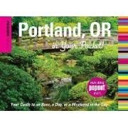 Insiders' Guide: Portland, Oregon in Your Pocket by Rachel Dresbeck