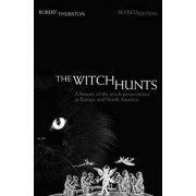 The Witch Hunts by Robert Thurston