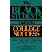 The Black Student's Guide to College Success by Clidie B. Cook