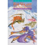 Fox Volant of the Snowy Mountain by Jin Yong