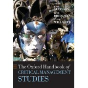The Oxford Handbook of Critical Management Studies by Mats Alvesson