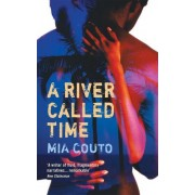 A River Called Time by Mia Couto