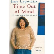Time Out of Mind by Jane Lapotaire