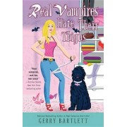 Real Vampires Hate Their Thighs by Gerry Bartlett
