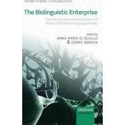 The Biolinguistic Enterprise by Anna Maria Di Sciullo