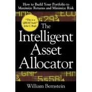 The Intelligent Asset Allocator by William J. Bernstein
