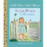Eloise Wilkin Stories by Eloise Wilkin