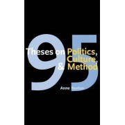 95 Theses on Politics, Culture and Method by Anne Norton